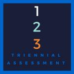 Triennial Assessment